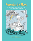 Present at the Flood: How Structural Molecular Biology Came About