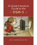 A Great Literature Guide to the DSM-5